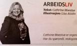 Cathrine Moestue er organisasjonspsykolog og skribent